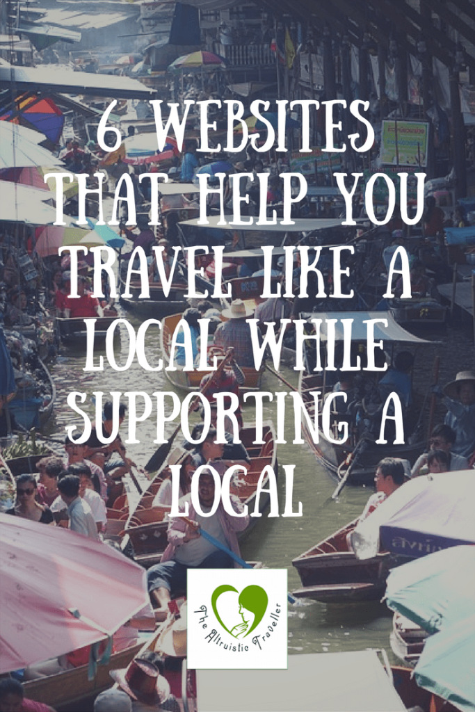 6 Websites That Help You Travel Like A Local While Supporting A Local