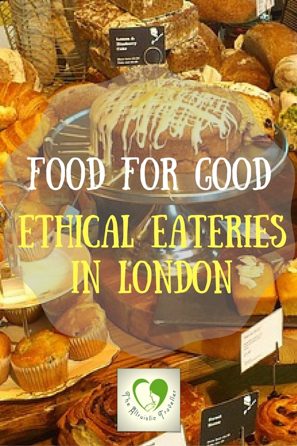 Food For Good - Ethical Eateries In London